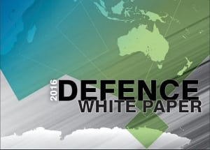 The 2016 Defence White Paper has been formally released by the Prime Minister and Minister for Defence. Credit: Defence