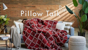 Pillow Talk chats comfort in new campaign