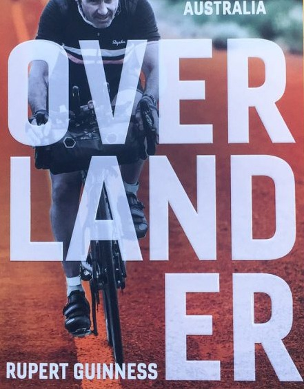 Rupert Guinness has literally 'written the book' on ultra-endurance cycling in Australia - 'Overlander' is available online and from good book shops.