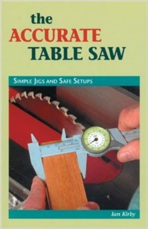 The Accurate Table Saw