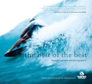 The Best of the Best. Australia's greatest surf photographers.