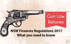 NSW Firearms Regulations 2017 - The Changes you need to know about - The Loose Cannon