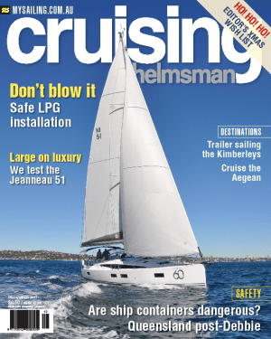 Safety is the issue for mid-summer reading of December Cruising Helmsman