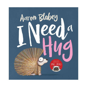 CBCA 2016 Notables: I Need A Hug by Aaron Blabey