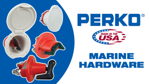 BLA Trade Talk: Perko Marine Hardware