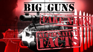 Four Corners Anti Gun Program - Big Guns Fake News