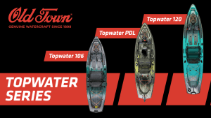 BLA Trade Talk: All New Old Town Topwater Series