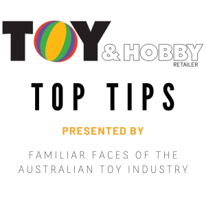 Toy & Hobby Retailer: Top Tips