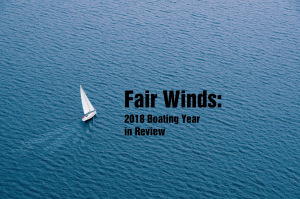 The 2018 Boating Year in Review