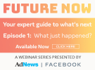 Watch Now: Future Now Episode 1 - 'What just happened?'