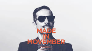 Moustaches are Made in Movember
