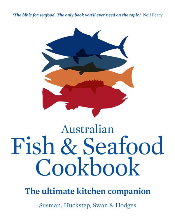 Quot Bible Of Seafood Quot The Australian Fish Amp Seafood