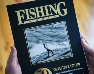 Fishing World's special 50th anniversary collector's edition almost gone!