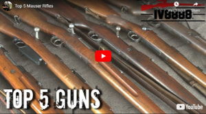 Top 5 Mauser Rifles - For Iraq Veteran